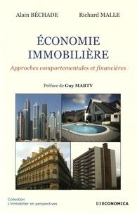 Alain Béchade et Richard Malle - Economie immobilière - Approches comportementales et financières.