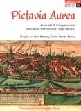 """Alain Bègue et Emma Herran Alonso - Pictavia Aurea - Actas del IX Congreso de la Asociacion Internacional """"Siglo de Oro"""" (Poitiers, 11-15 de julio de 2011). 1 DVD"""