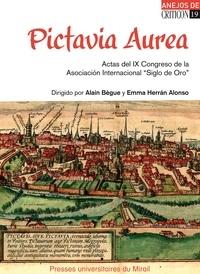 """Alain Bègue et Emma Herran Alonso - Pictavia Aurea - Actas del IX Congreso de la Asociacion Internacional """"Siglo de Oro"""" (Poitiers, 11-15 de julio de 2011)."""