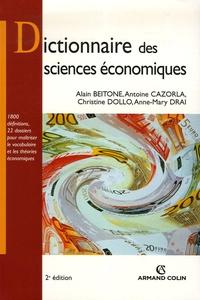 Alain Beitone et Antoine Cazorla - Dictionnaire des sciences économiques.