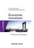 Alain Beitone et Christophe Rodrigues - Economie monétaire - Théories et politiques.