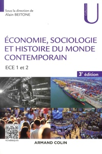 Alain Beitone et Camille Abeille-Becker - Economie, Sociologie et Histoire du monde contemporain - ECE 1 et 2.