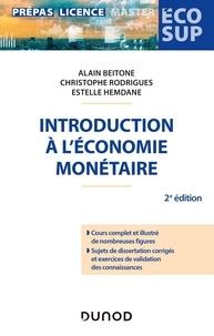 Alain Beitone et Christophe Rodrigues - Introduction à l'économie monétaire.