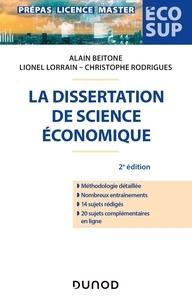 Alain Beitone et Lionel Lorrain - La dissertation de science économique - 2e éd..