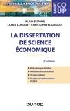 Alain Beitone et Lionel Lorrain - La dissertation de science économique.