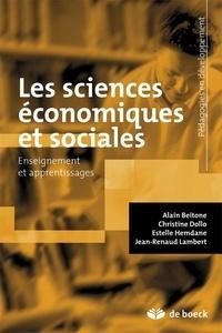 Alain Beitone et Christine Dollo - Les sciences économiques et sociales - Enseignement et apprentissages.