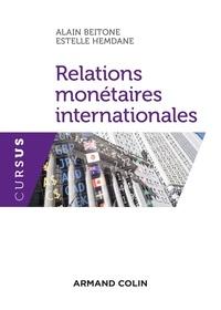 Alain Beitone et Estelle Hemdane - Relations monétaires internationales.