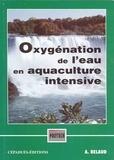 Alain Belaud - Oxygénation de l'eau en aquaculture intensive.