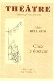 Alain Bellardi - Chez le docteur.