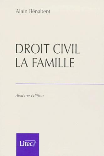 Alain Bénabent - Droit civil : la famille.