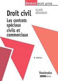 Alain Bénabent - Droit civil - Les contrats spéciaux civils et commerciaux.