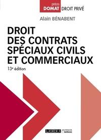 Alain Bénabent - Droit des contrats spéciaux civils et commerciaux.