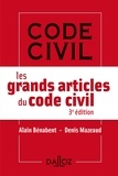 Alain Bénabent et Denis Mazeaud - Les grands articles du code civil.