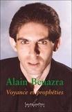 Alain Benazra - Voyance et prophéties.