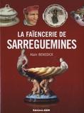 Alain Benedick - La Faïencerie de Sarreguemines.