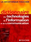 Alain Bensoussan et Eric Astien - Dictionnaire des technologies de l'information et de la communication.