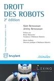 Alain Bensoussan et Jérémy Bensoussan - Droit des robots.