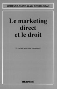 Alain Bensoussan - Le marketing direct et le droit.