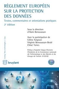 Alain Bensoussan - Règlement européen sur la protection des données - Textes, commentaires et orientations pratiques.