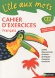 Alain Bentolila - Français CE2 - Cahier d'exercices, programme 2008.