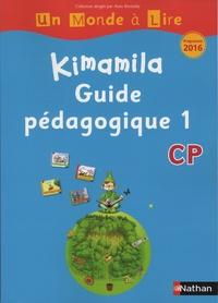 Alain Bentolila et Nadine Robert - Français CP Kimamila Un Monde à Lire série bleue - Guide pédagogique 1.