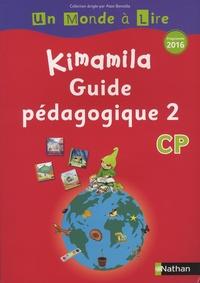 Alain Bentolila et Nadine Robert - Français CP Kimamila Un Monde à Lire série rouge - Guide pédagogique 2.