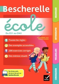 Alain Bentolila et Dominique Desmarchelier - Grammaire, orthographe, vocabulaire, conjugaison du CE1 au CM2 Bescherelle école.