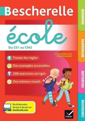 Grammaire, orthographe, vocabulaire, conjugaison du CE1 au CM2 Bescherelle école  Edition 2020