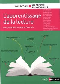 Alain Bentolila et Bruno Germain - L'apprentissage de la lecture.
