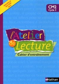 Alain Bentolila et François Richaudeau - L'Atelier de lecture CM2 - Cahier d'entraînement.
