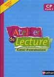 Alain Bentolila et François Richaudeau - L'atelier de lecture CP cycle 2 - Cahier d'entraînement.