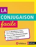 Alain Bentolila - La conjugaison facile.