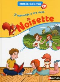Alain Bentolila - Méthode de lecture CP J'apprends à lire avec Noisette.
