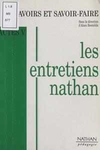 Alain Bentolila et Jean-Marie Cavada - Savoirs et savoir-faire - Actes V des Entretiens Nathan des 19 et 20 novembre 1994.