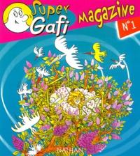 Alain Bentolila et  Collectif - Super Gafi magazine N° 1.