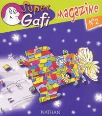 Alain Bentolila et  Collectif - Super Gafi Magazine N° 2.