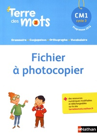 Alain Bentolila et Paul Benaych - Terre des mots CM1 - Fichier à photocopier.