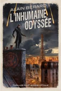 Alain Bérard - L'inhumaine odyssée.