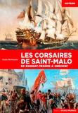Alain Berbouche - Les corsaires de Saint-Malo - De Duguay-Troüin à Surcouf.