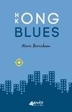Alain Berenboom - Hong Kong Blues.
