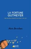 Alain Berenboom - La fortune Gutmeyer - Une nouvelle enquête de Michel Van Loo, détective privé.
