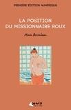 Alain Berenboom - La position du missionnaire roux.