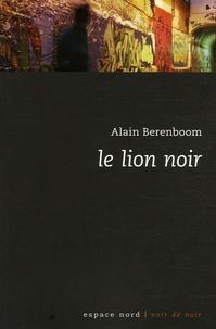 Alain Berenboom - Le lion noir.