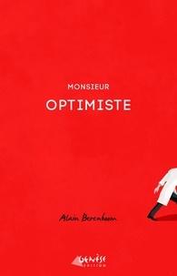 Alain Berenboom - Monsieur Optimiste.