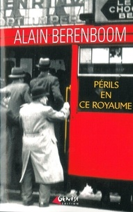Alain Berenboom - Périls en ce royaume.
