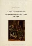 Alain Beretta - Claudel et la mise en scène - Autour de L'annonce faite à Marie (1912-1955).