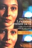 Alain Bergala - Le cinéma comment ça va - Lettre à Fassbinder suivie de onze autres.