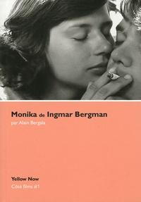 Alain Bergala - Monika de Ingmar Bergman - Du rapport créateur-créature au cinéma.