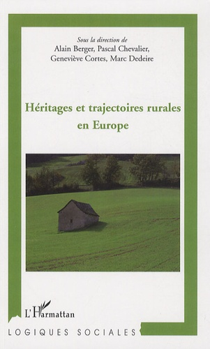 Alain Berger et Pascal Chevalier - Héritages et trajectoires rurales en Europe.