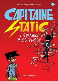 Alain Bergeron - Captain Static - L'étrange miss Flissy.